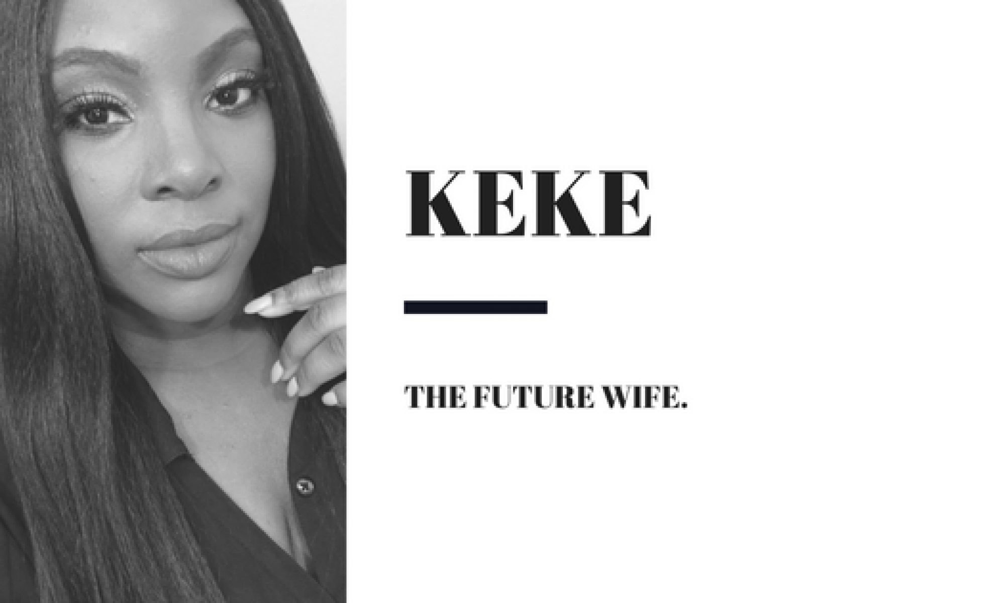Keke; The Future Wife