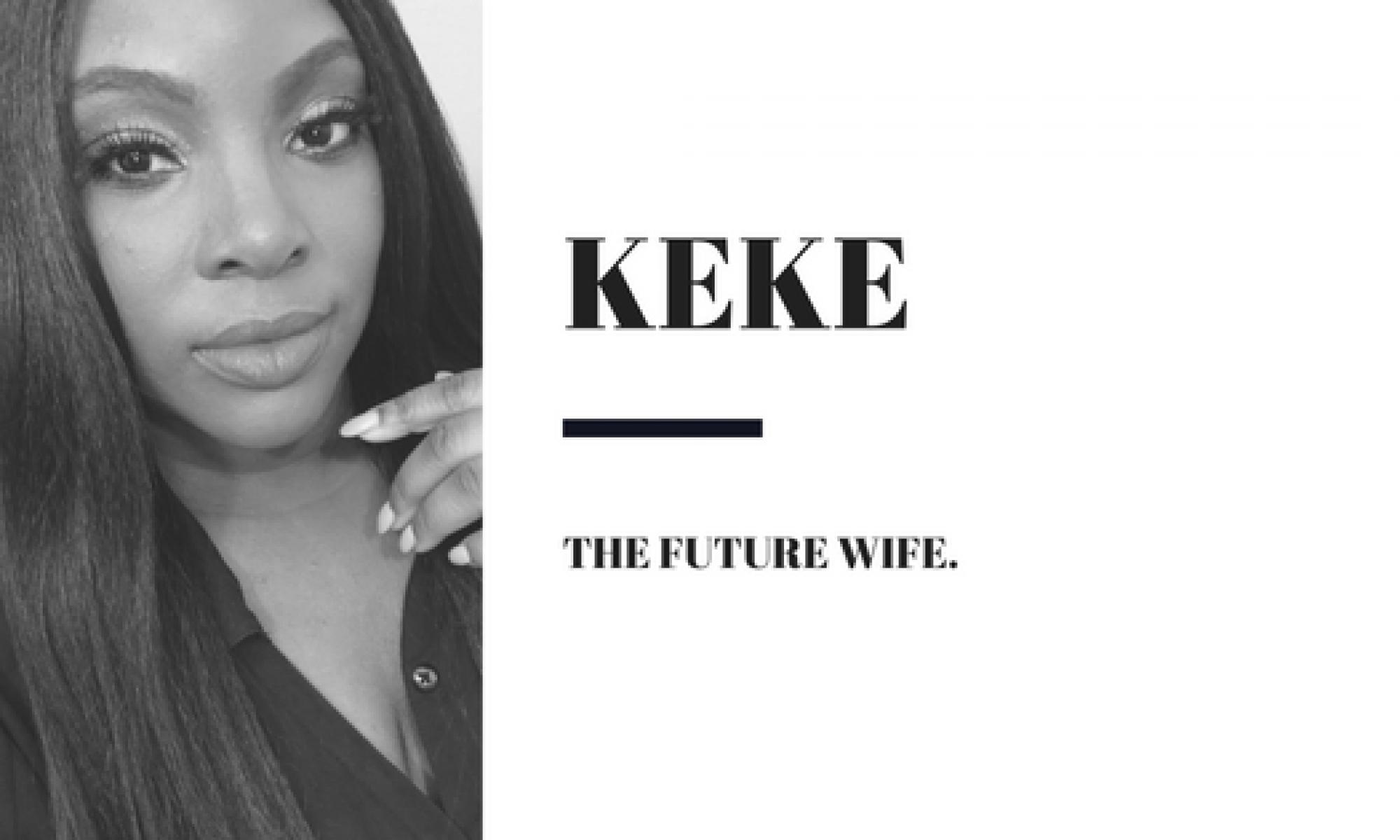 Keke; The Future Wife